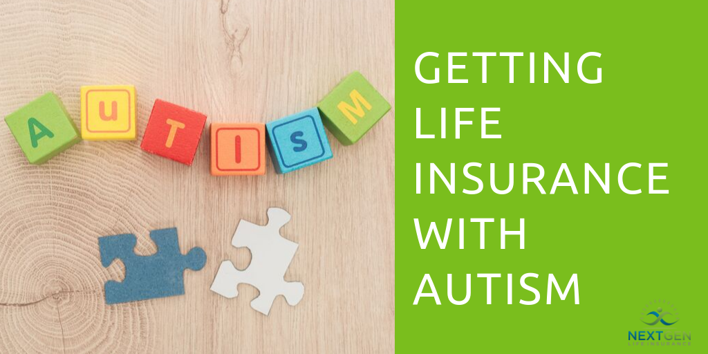 Getting Life Insurance with Autism