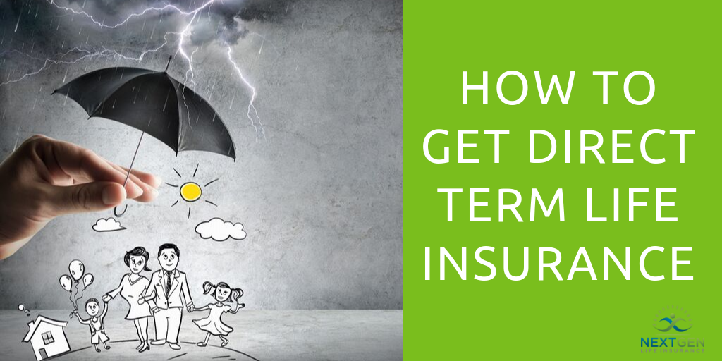 How to Get Direct Term Life Insurance
